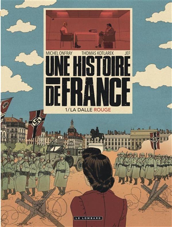 Une histoire de France 01 : La dalle rouge