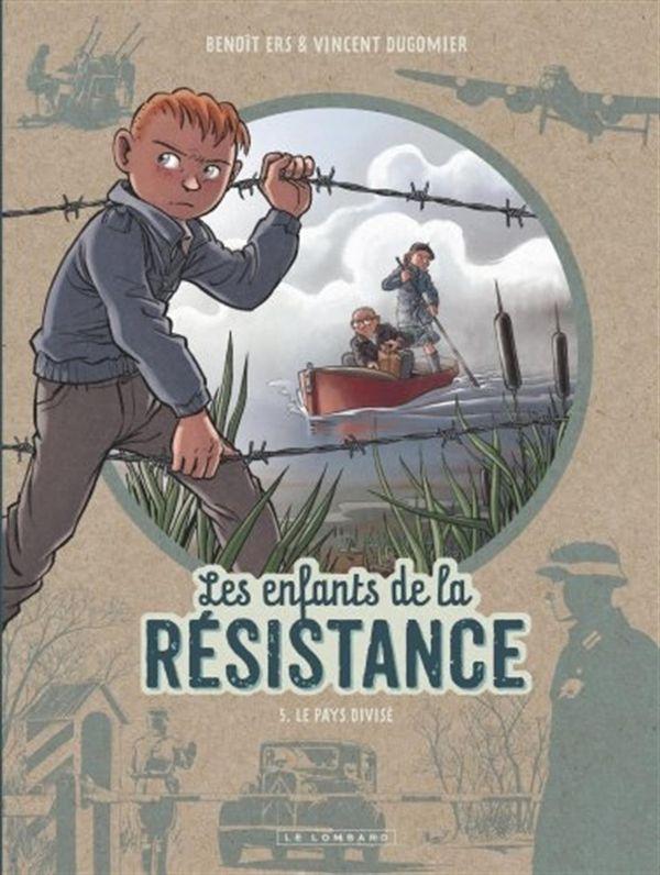 Les enfants de la résistance 05 : Le pays divisé