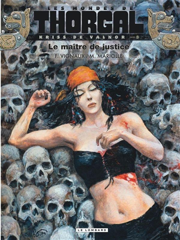 Thorgal Kriss de Valnor 08 : Le maître de justice