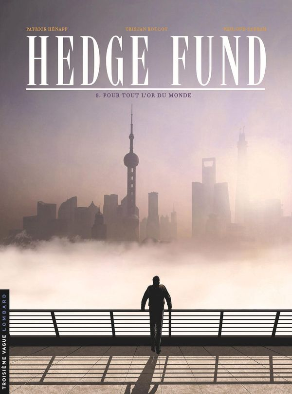 Hedge Fund 06 : Assassin financier