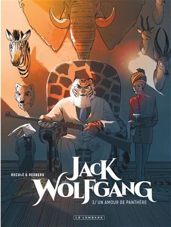 Jack Wolfgang 03 : Un amour de panthère