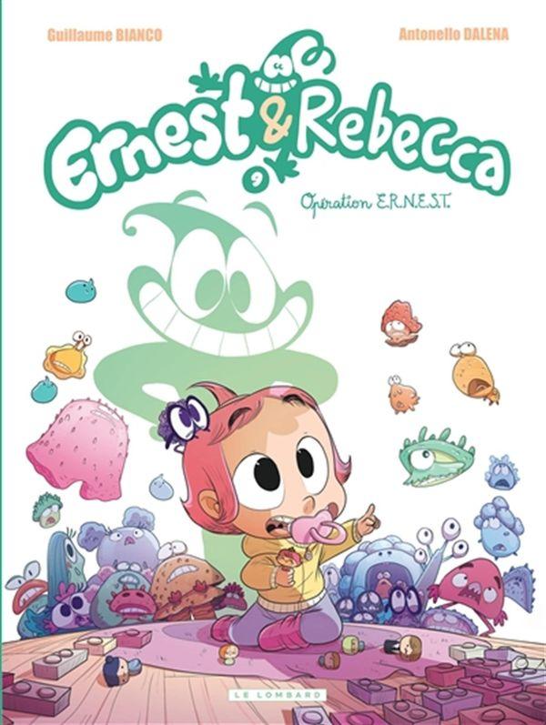 Ernest & Rebecca 09 : Opération E.R.N.E.S.T.