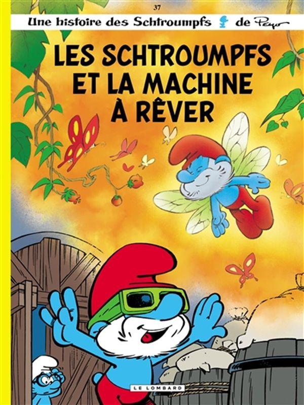 Les Schtroumpfs 37 : Les Schtroumpfs et la machine à rêver