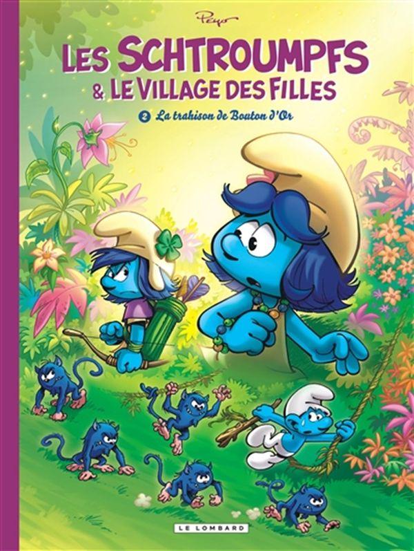 Les Schtroumpfs et le village des filles 02  La trahison de Bouton d'Or