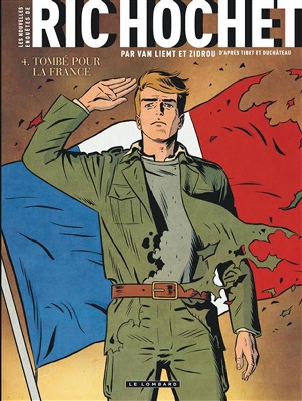 Les nouvelles enquêtes de Ric Hochet 04 : Tombé pour la France