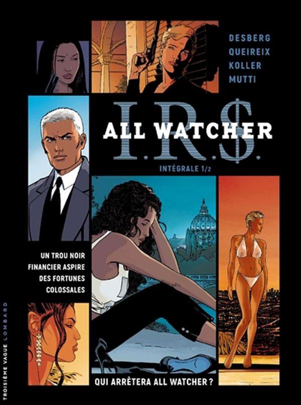 IRS - All watcher intégrale 01