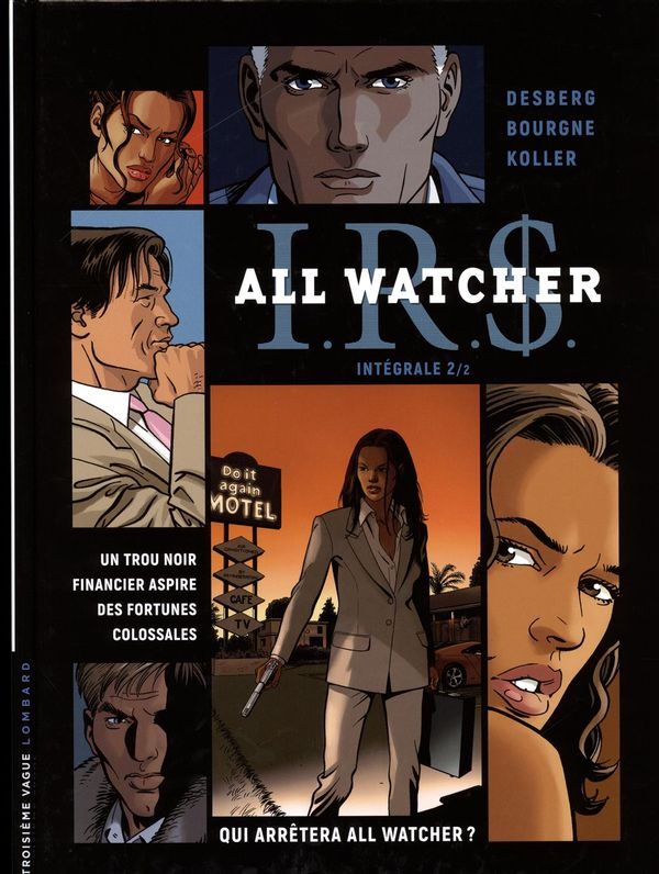 IRS All watcher intégrale 02