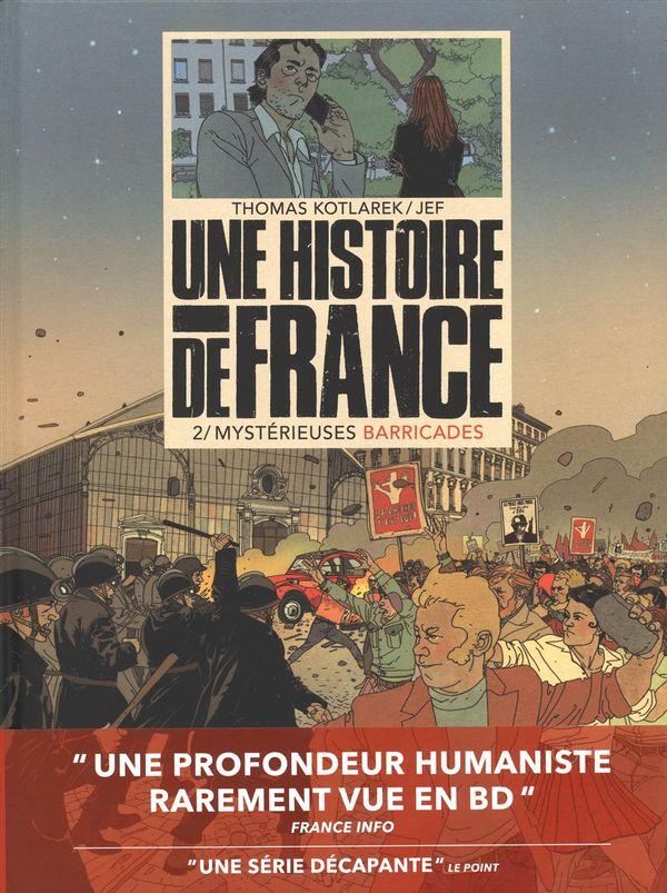 Une histoire de France 02 : Mystérieuses barricades