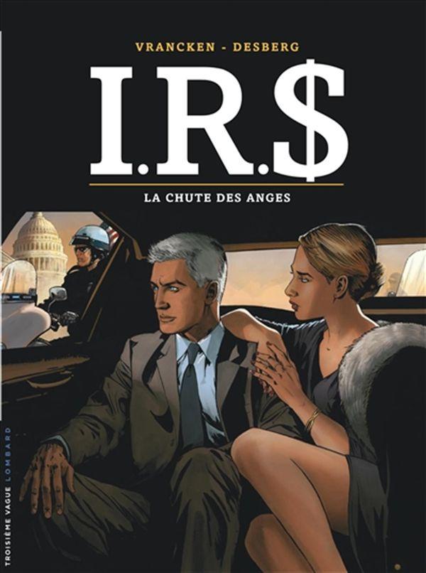 I.R.S. 21 : La chute des anges