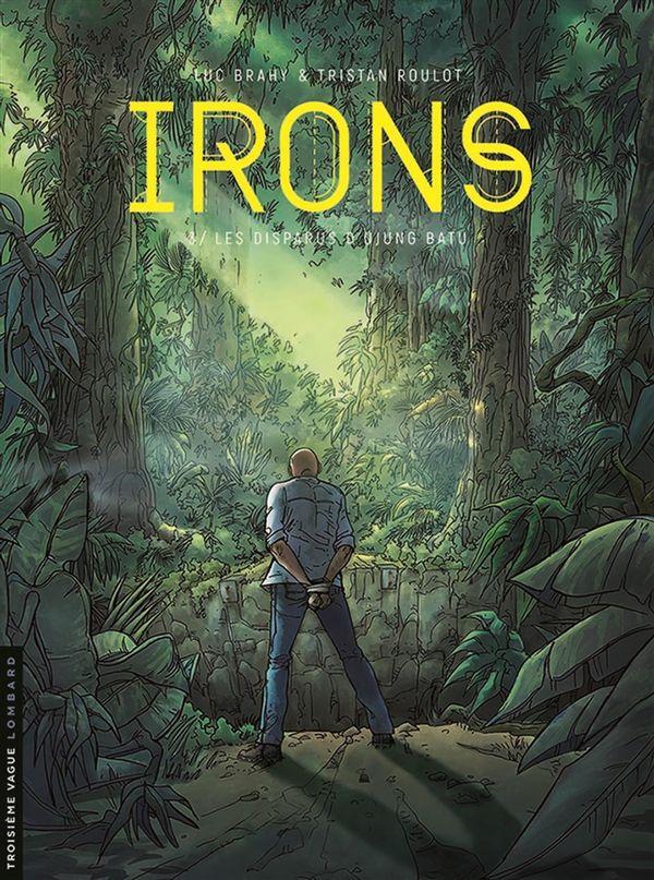 Irons 03 : Les disparus d'Ujung Batu