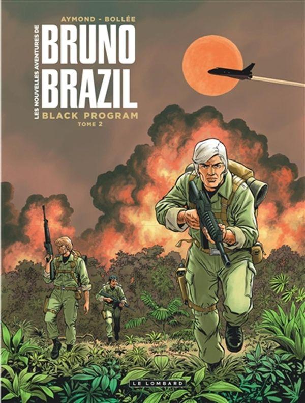 Les nouvelles aventures de Bruno Brazil 02 : Black Program
