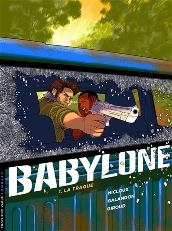 Babylone 01 : La traque