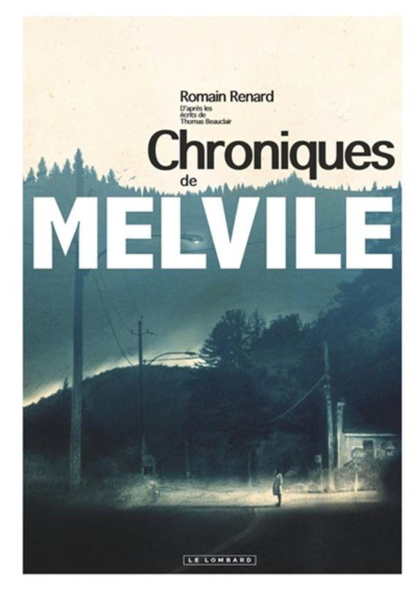 Melvile : Les chroniques de Melvile