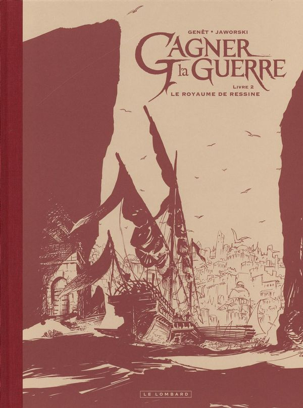 Gagner la guerre 02 : Le Royaume de Ressine - édition N/B