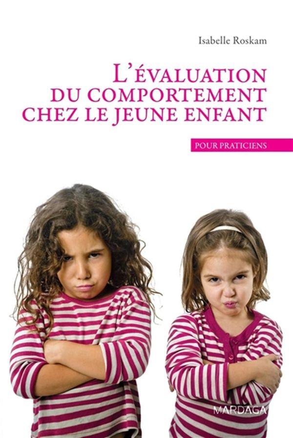 Evaluation du comportement chez le jeune enfant