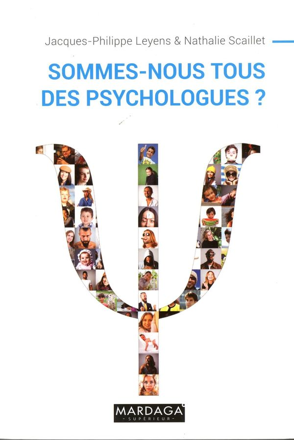 Sommes-nous tous des psychologues ? N.E.