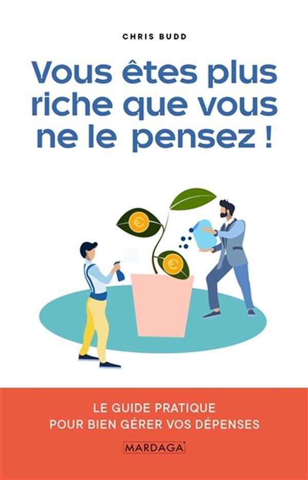 Vous êtes plus riche que vous ne le pensez!