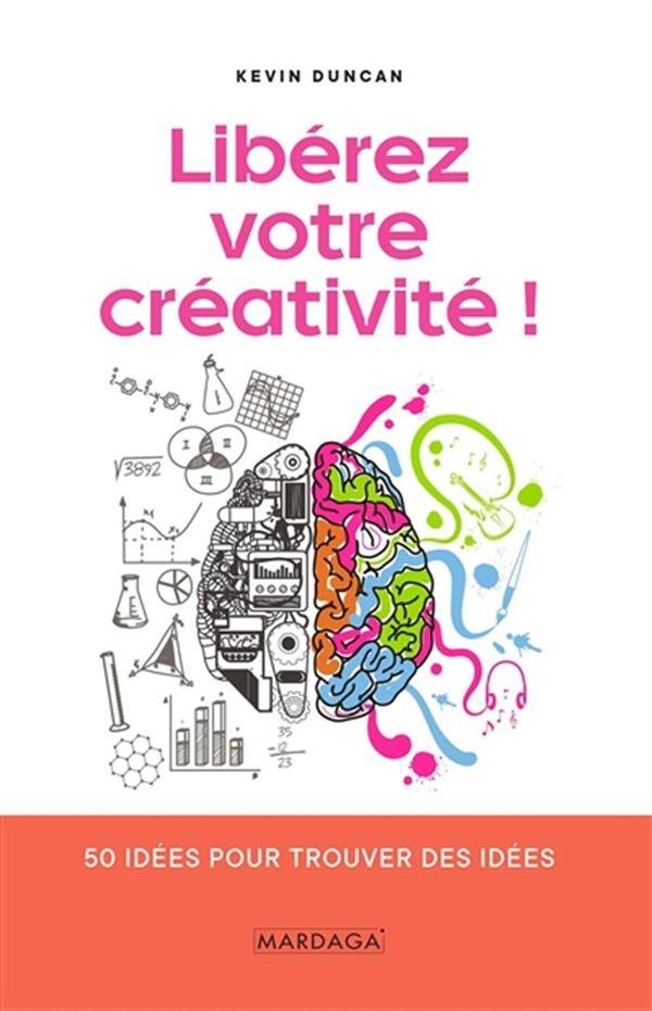 Libérez votre créativité!