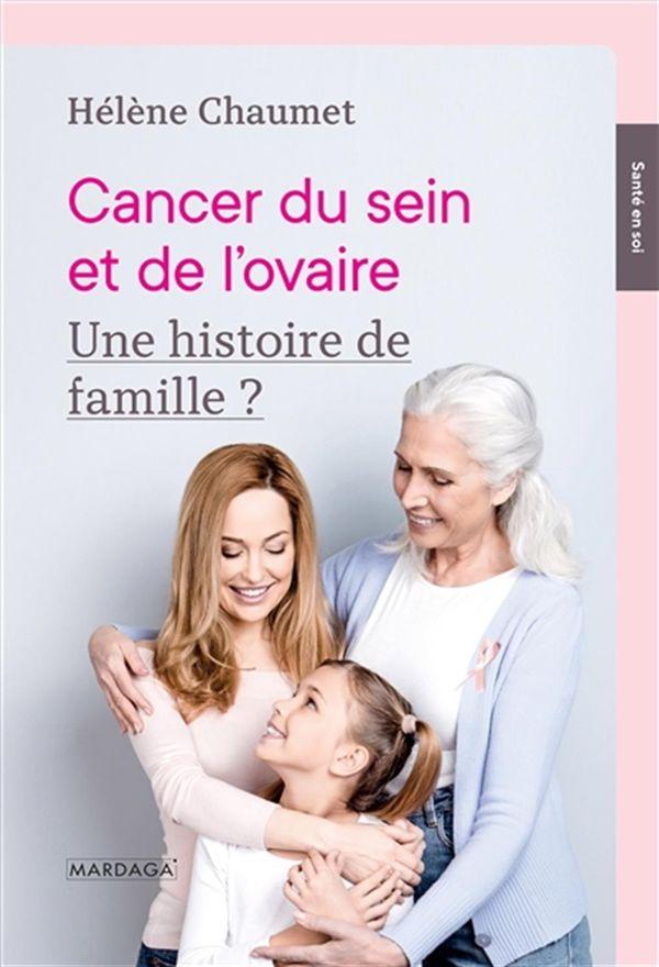 Cancer du sein et de l'ovaire : Une histoire de famille?
