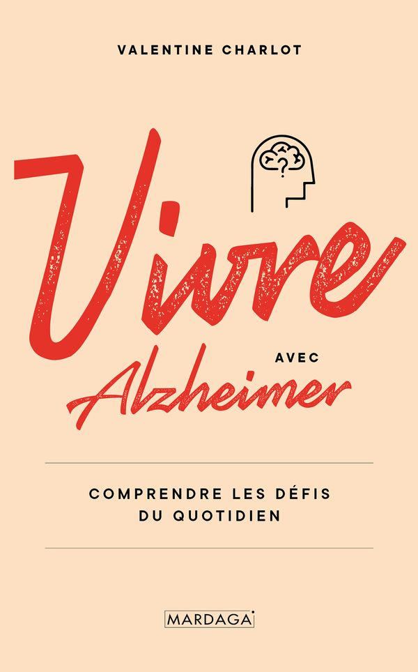Vivre avec Alzheimer