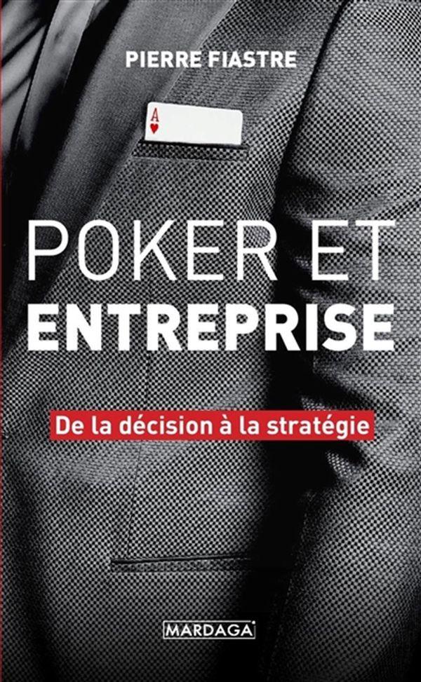 Le poker au service de l'entreprise : De la décision à la stratégie