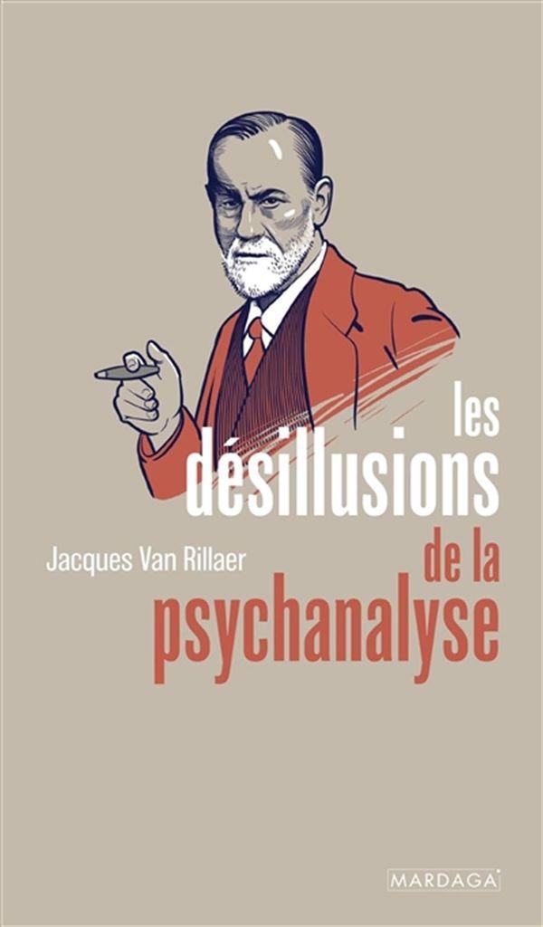 Les désillusions de la psychanalyse