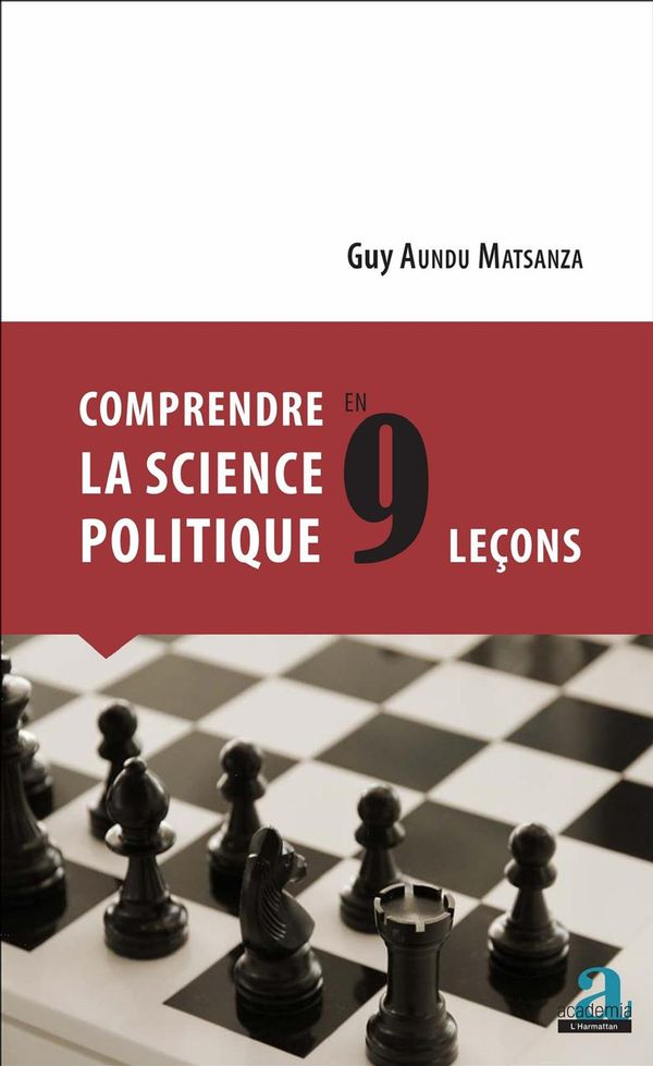 COMPRENDRE LA SCIENCE POLITIQUE EN 9 LECONS
