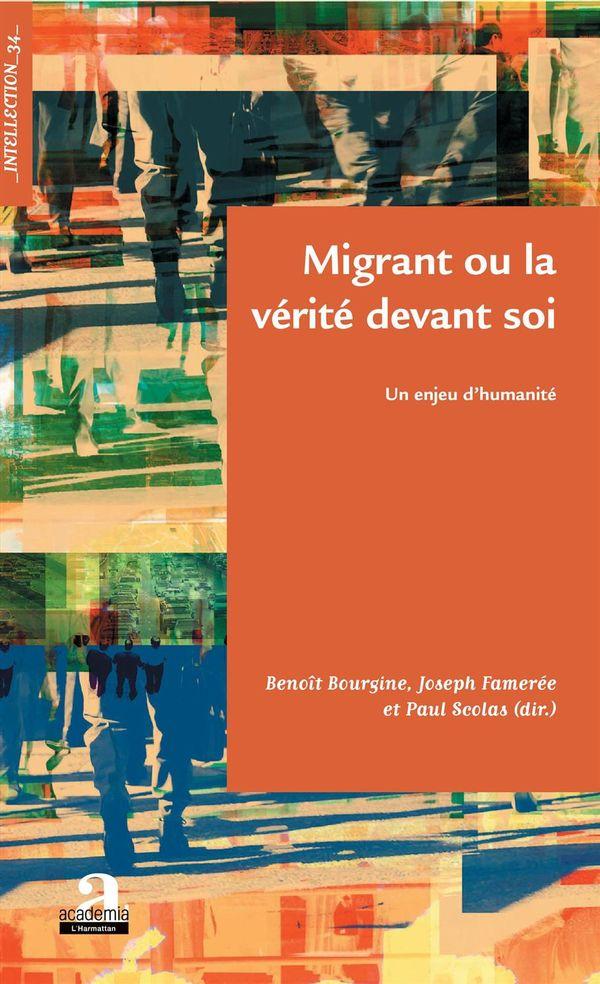 Migrant ou la vérité devant soi
