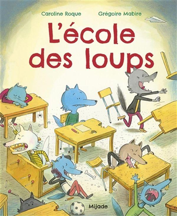 Ecole des loups L'