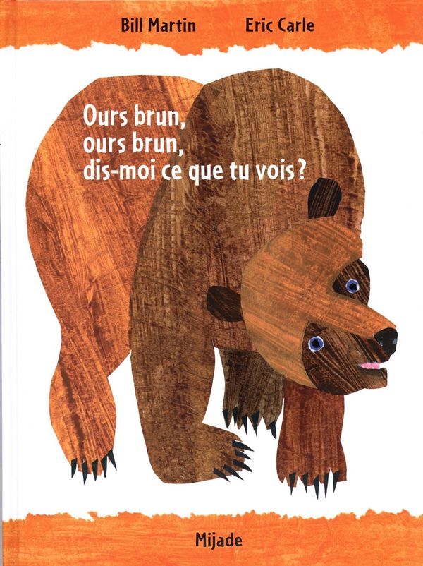 Ours brun, Ours brun, dis-moi ce que tu vois? N.E.