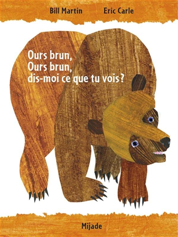 Ours brun, Ours brun, dis-moi ce que tu vois? N.E.