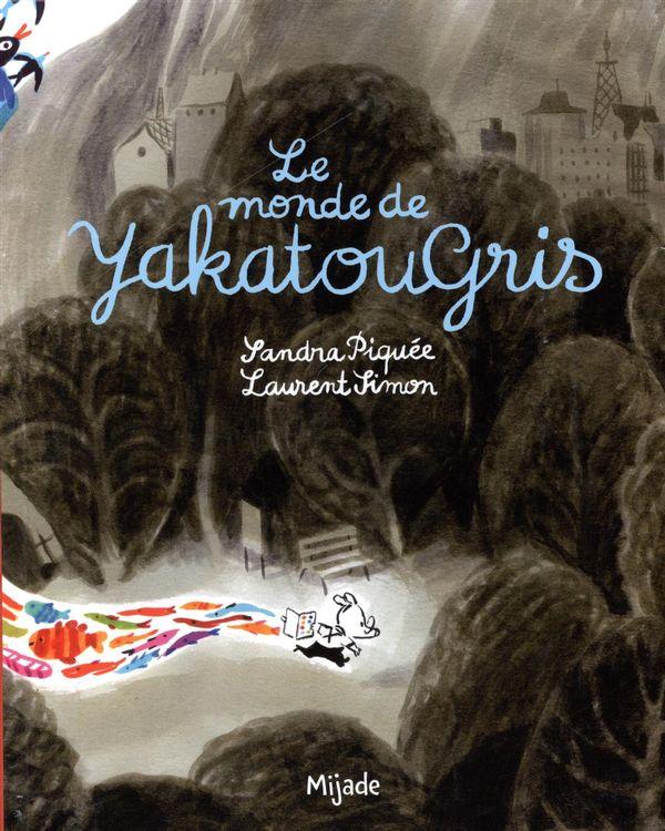 Le monde de Yakatougris