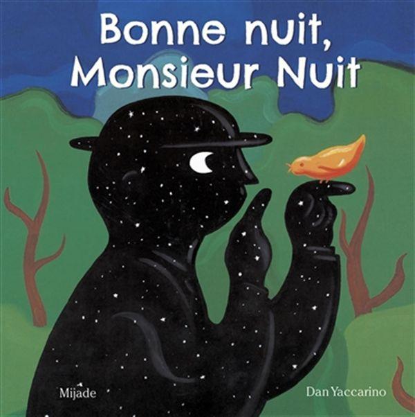 Bonne nuit, Monsieur Nuit