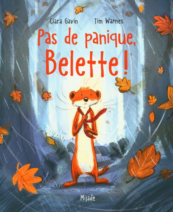 Pas de panique, Belette !