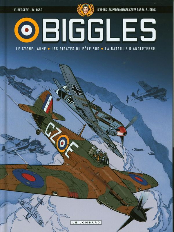Biggles - Intégrale 01