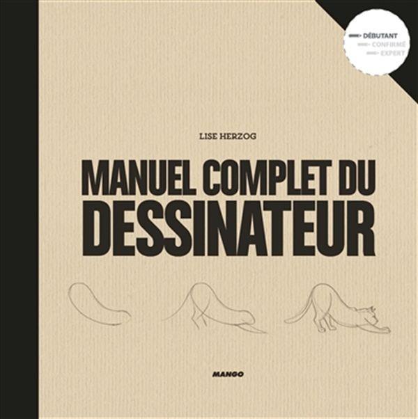 Le manuel complet du dessinateur