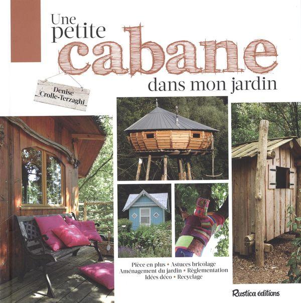 Une petite cabane dans mon jardin