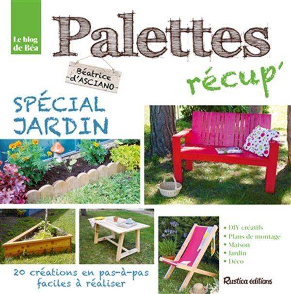 Palettes récup spécial jardin