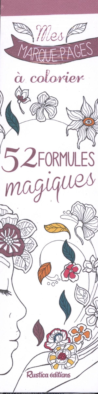 Mes marque-pages à colorier : 52 formules magiques