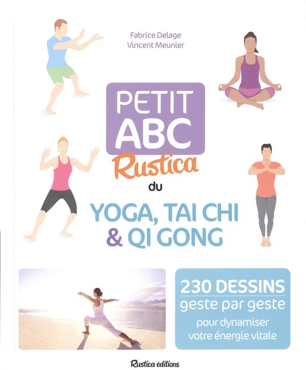 Petit ABC Rustica du yoga, Tai Chi & Qi Gong