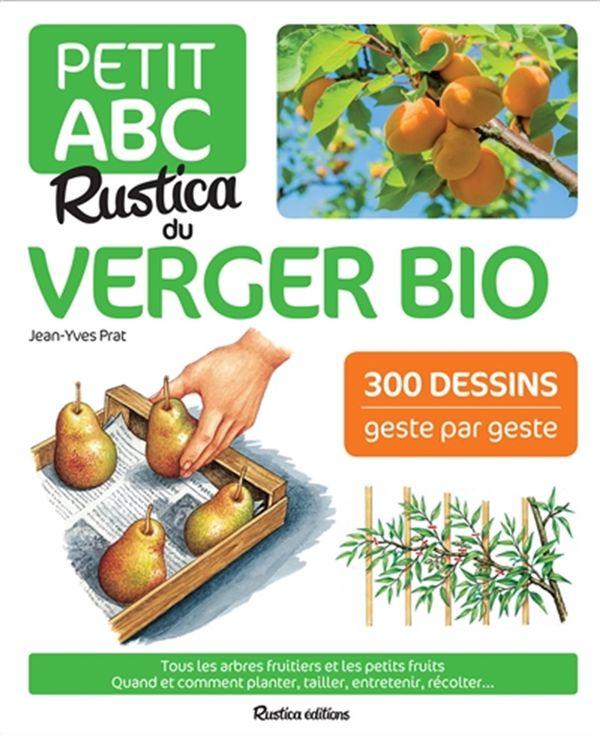 Petit ABC Rustica du verger bio