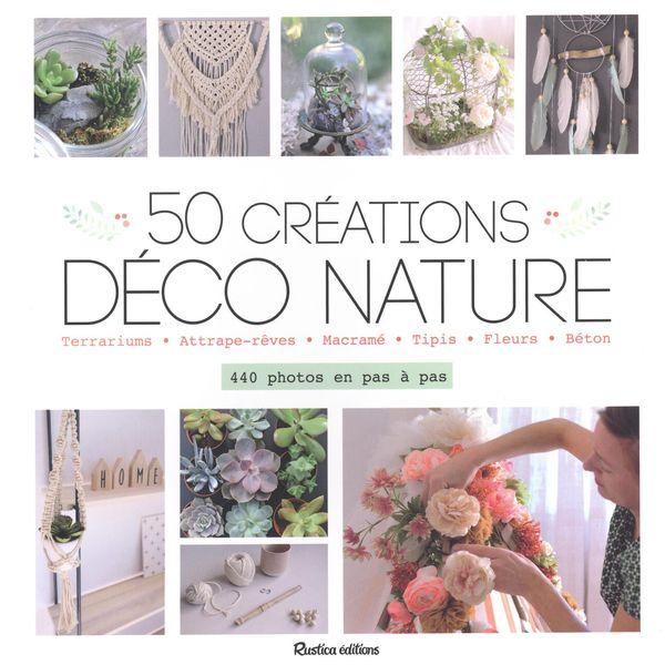 50 créations déco nature