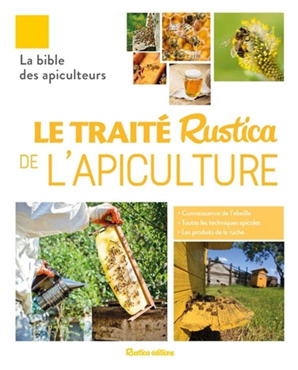 Le traité Rustica de l'apiculture N.E.