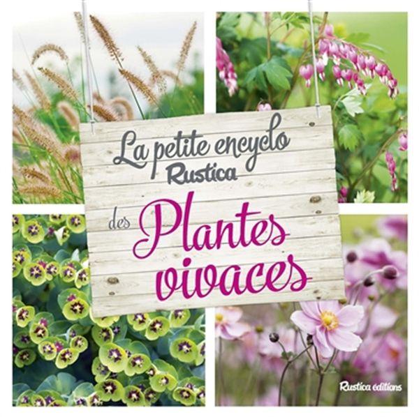Petite encyclo Rustica des plantes vivaces La