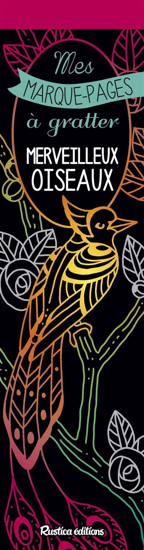 Mes marques-pages à gratter - Merveilleux oiseaux