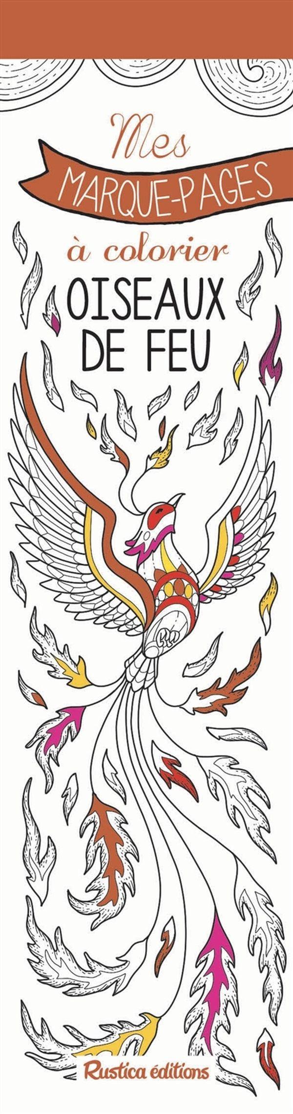 Mes marque-pages à colorier - Oiseaux de feu