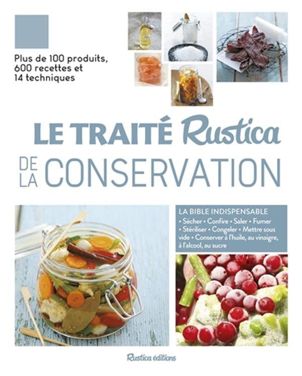 Le Traité Rustica de la conservation N.E.