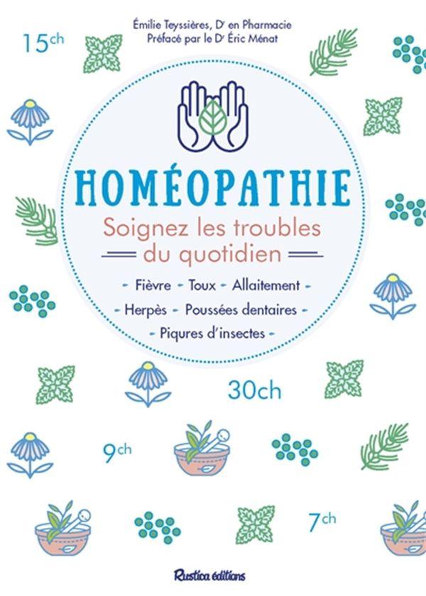 Homéopathie Soignez 22 troubles quotidiens