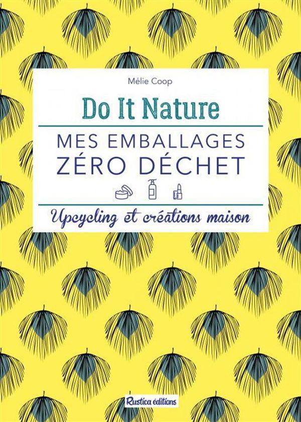 Do It Nature Mes emballages zéro déchet