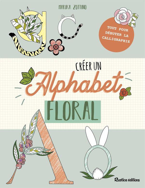 Créer un alphabet floral
